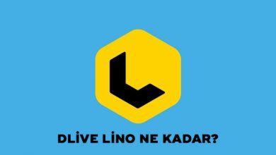 Photo of Dlive Lino Ne Kadar?