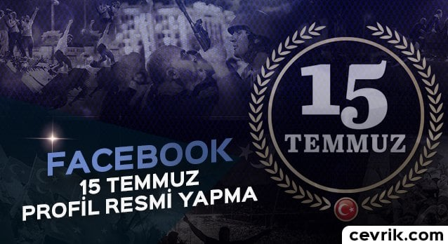 Facebook 15 Temmuz Profil Resmi