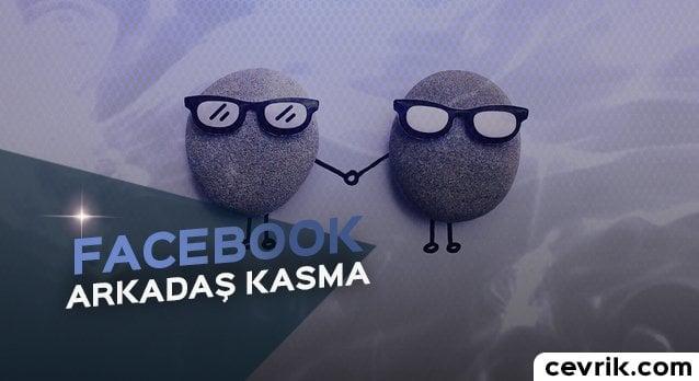 Facebook Arkadaş Kasma 2017