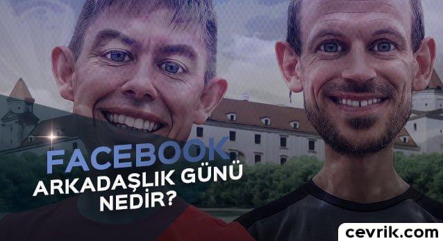 Facebook Arkadaşlık Günü 2017