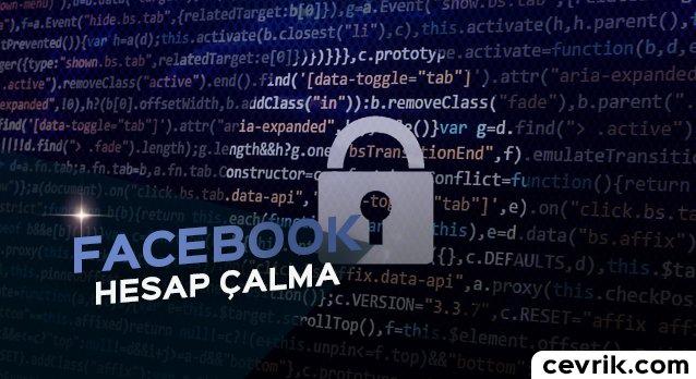 Facebook Hesap Çalma 2017