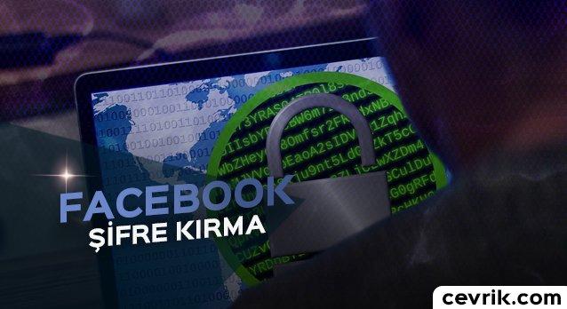Facebook Şifre Kırma 2017