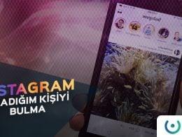 Instagram Aradığım Kişiyi Bulma