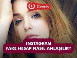 Instagram Fake Hesap Nasıl Anlaşılır