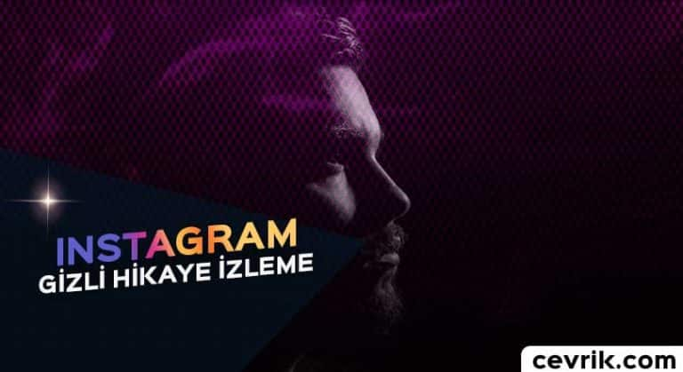 Instagram Gizli Hikaye İzleme