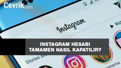 Photo of Instagram Hesabı Tamamen Nasıl Kapatılır?