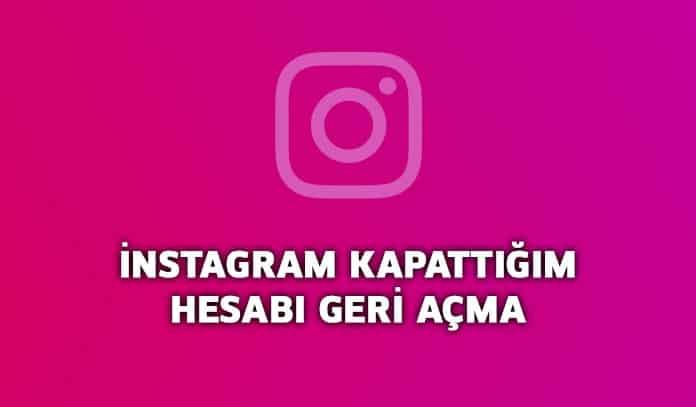 Photo of Instagram Kapattığım Hesabı Geri Açma