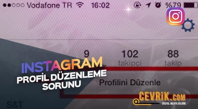 Instagram Profil Düzenleme Sorunu
