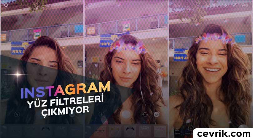Instagram Yüz Filtreleri Çıkmıyor