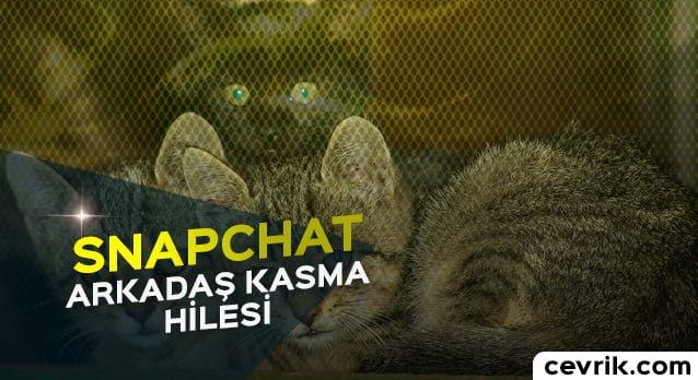 Snapchat Arkadaş Kasma Hilesi 2017