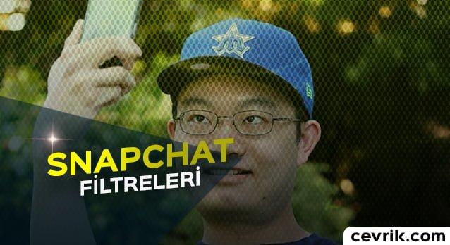 Snapchat Filtreleri 2017