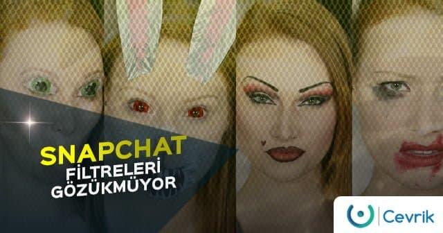 Snapchat Filtreleri Gözükmüyor