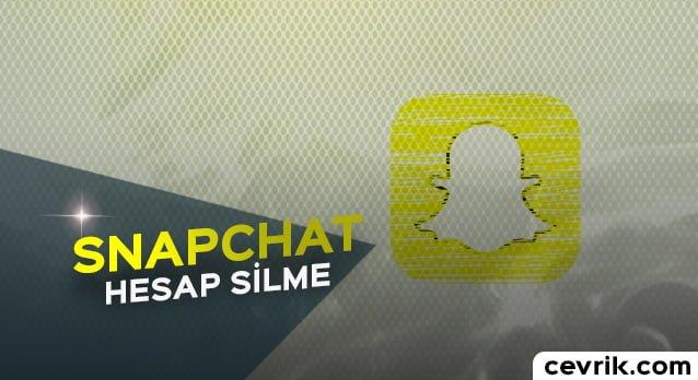 Snapchat Hesap Silme 2017