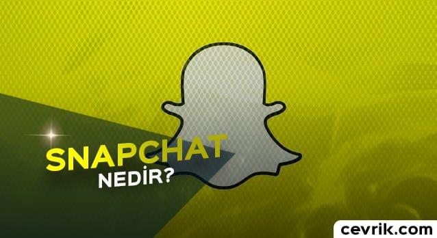 Snapchat Nedir 2017