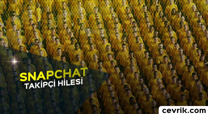 Snapchat Takipçi Hilesi
