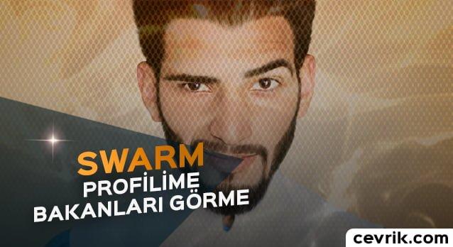 Swarm Profilime Bakanlar 2017