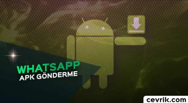 WhatsApp APK Gönderme