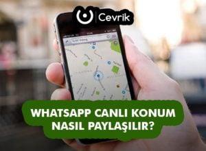 WhatsApp Canlı Konum