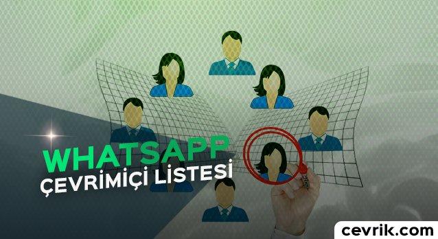 WhatsApp Çevrimiçi Listesi