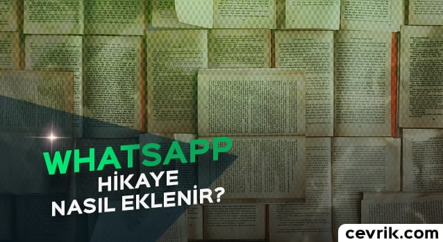 WhatsApp Hikaye Ekleme 2017