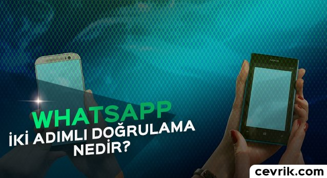 WhatsApp İki Adımlı Doğrulama