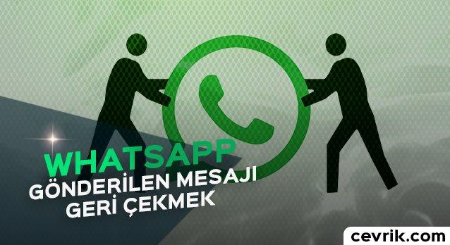 WhatsApp Mesajı Geri Silme