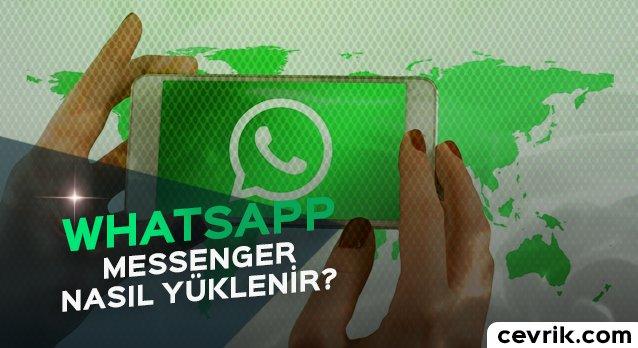 WhatsApp Nasıl Yüklenir 2017
