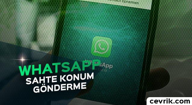 WhatsApp Sahte Konum Gönderme