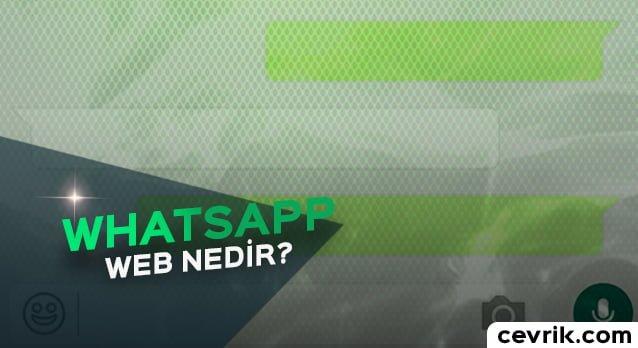 WhatsApp Web Nedir 2017