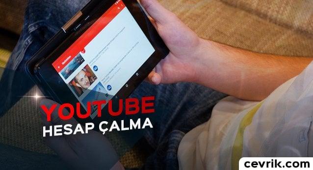 YouTube Hesap Çalma 2017