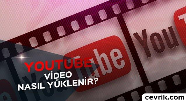 YouTube Video Yükleme 2017